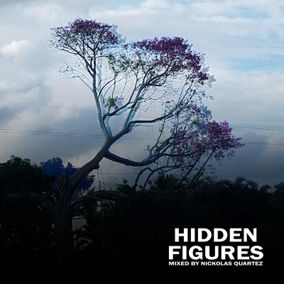 Hidden Figures, The first album by Nickolas Quartez